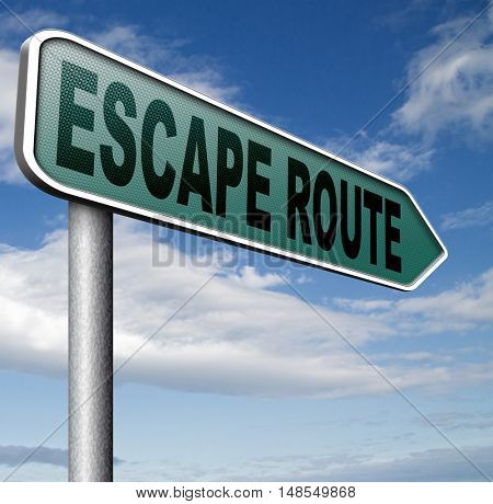 escape route avoid stress and break free running away to safety no rat race road sign  3D, illustration