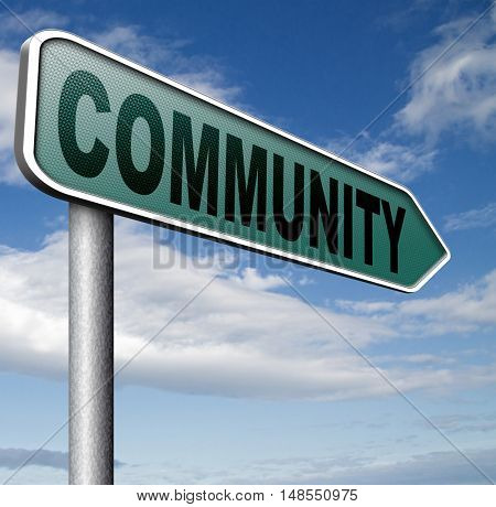 Community  a local human group of people together united in a social cooperation connection and help online internet network  3D, illustration