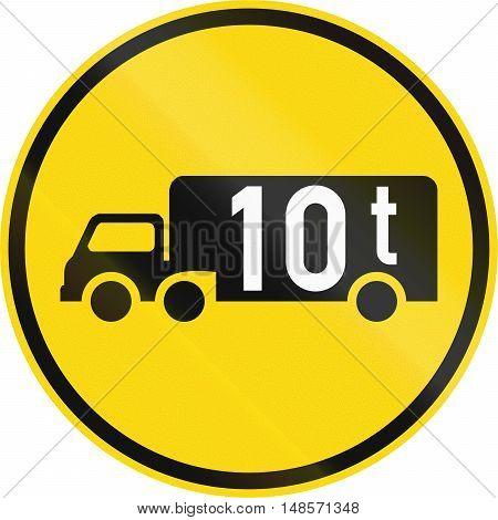 Temporary Road Sign Used In The African Country Of Botswana - Goods Vehicles Exceeding 10 Tonnes