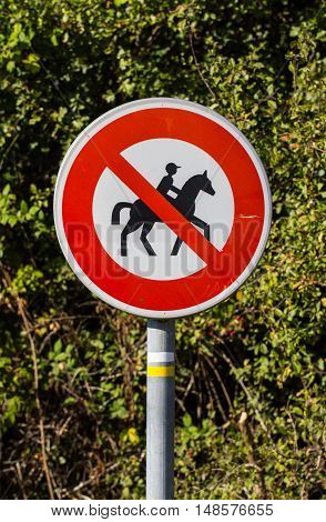 French road sign - Forbidden entry to equestrians