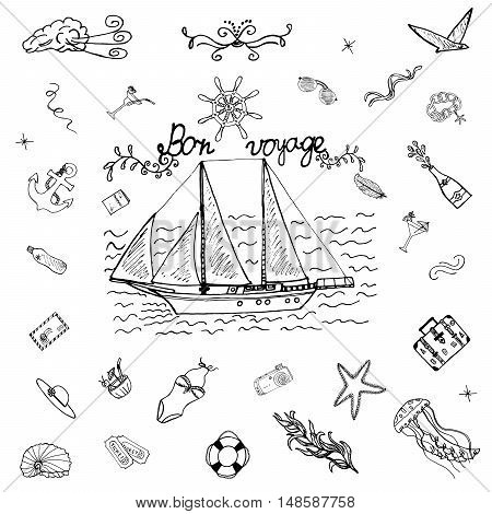 Bon Voyage Summer Holiday. Ideal Perfect Sketch icons for vacation design. The hand drawn collection of elements about travel. Art doodle decoration objects. Sailboat at sea. Vector illustration.