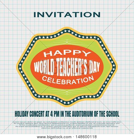 Vector illustration of invitation to the World teacher's day on the checkered background.