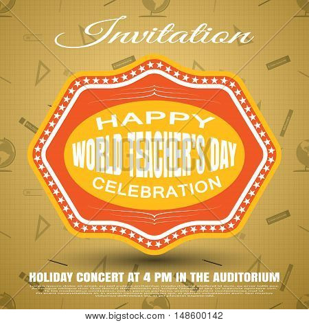 Vector illustration of invitation to the World teacher's day on the gradient brown background with seamless pattern.
