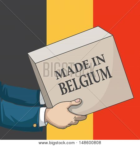 Cartoon, hand drawn human hands, holding a box, with made in Belgium sign, and a flag background, vector illustration