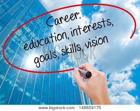 Man Hand Writing Career: Education, Interests, Goals, Skills, Vision With Black Marker On Visual Scr