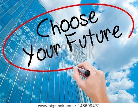 Man Hand Writing Choose Your Future With Black Marker On Visual Screen