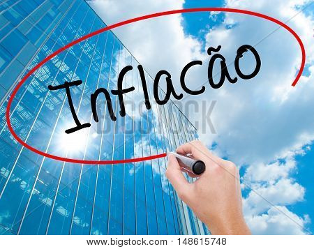 Man Hand Writing Infacao (inflation In Portuguese) With Black Marker On Visual Screen