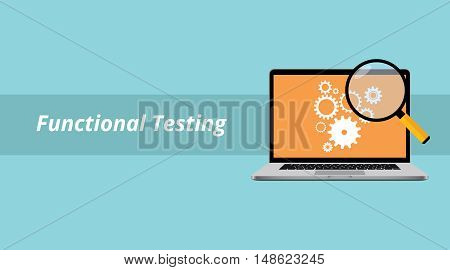 functional testing with notebook or laptop with magnifying glass and text vector