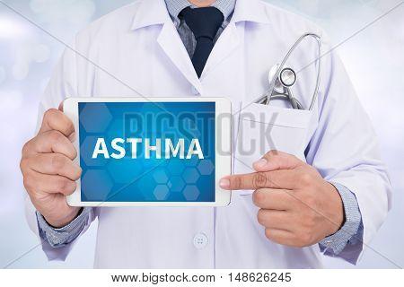 ASTHMA Doctor holding digital tablet Doctor work hard