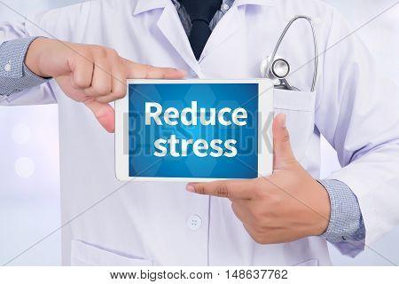 Reduce stress Doctor holding digital tablet Doctor work hard
