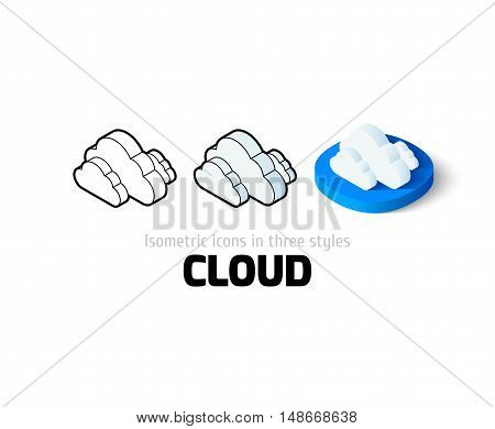 Cloud icon, vector symbol in flat, outline and isometric style