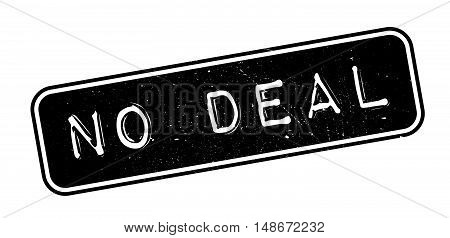 No Deal Rubber Stamp
