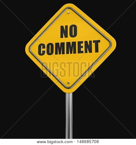 3D Illustration. No comment road sign. Image with clipping path