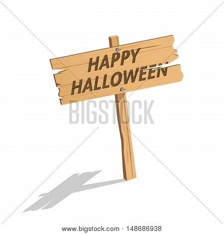 vector illustration of Happy Halloween signOld weathered wood sign isolated with background.