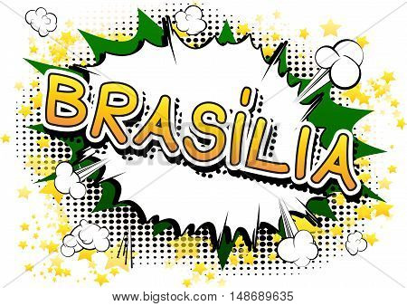 Brasília - Comic book style text on comic book abstract background.
