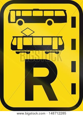 Temporary Road Sign Used In The African Country Of Botswana - Reserved Lane For Buses And Trams