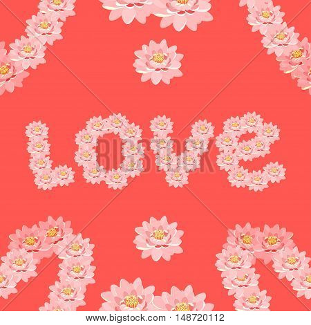 Seamless Pattern Lotus Of Flower Pink In The Form Of The Word Love. Vector Illustration