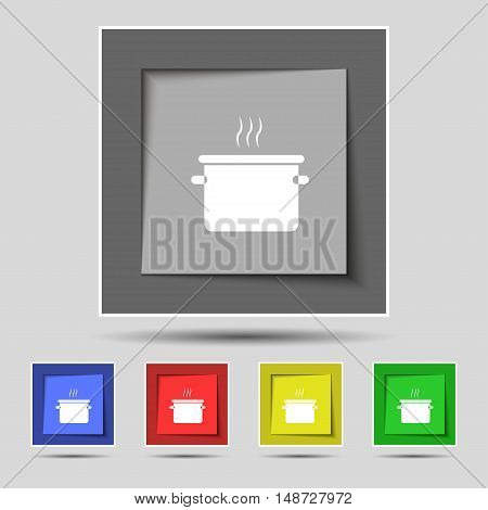 Pan Cooking Icon Sign On Original Five Colored Buttons. Vector