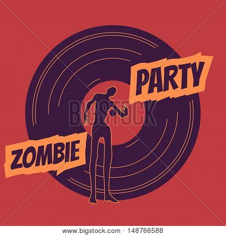 Zombie party text and silhouette on vynil record backdrop. Halloween theme background