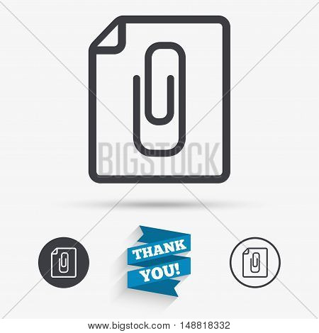 File annex icon. Paper clip symbol. Attach symbol. Flat icons. Buttons with icons. Thank you ribbon. Vector