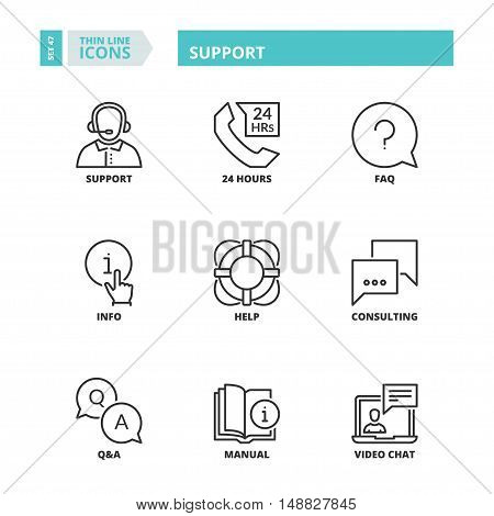 Flat symbols about support. Thin line icons set.