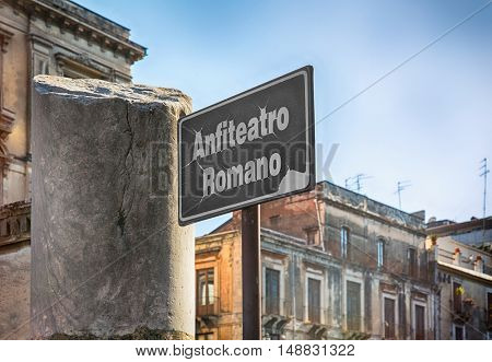 Sign for the Roman Amphitheater in Catania, Sicily