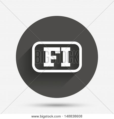Finnish language sign icon. FI Finland translation symbol with frame. Circle flat button with shadow. Vector