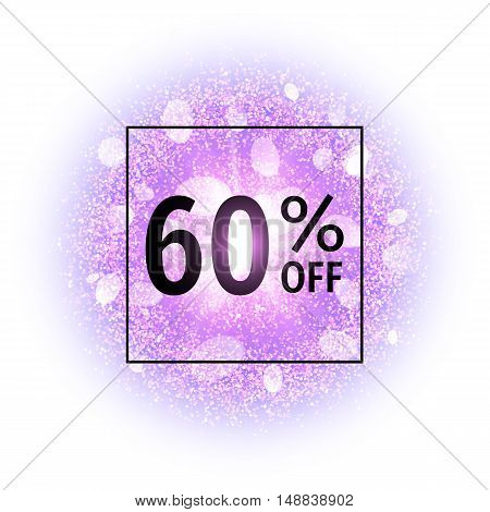Sale banner 60 percent off on abstract explosion background with purple glittering elements. Burst of glowing star. Dust firework light effect. Sparkles splash powder background. Vector illustration