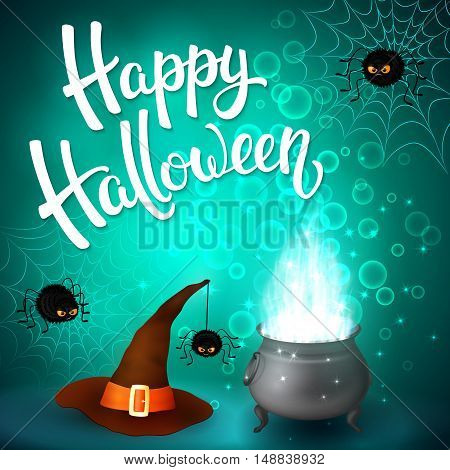 Halloween greeting card with witch cauldron, hat, angry spiders, net and brush lettering on cyan background with bubbles. Decoration for poster, banner, flyer design. Vector illustration