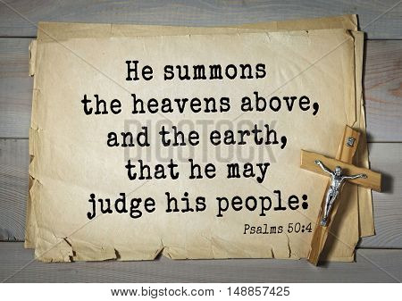 TOP-1000.  Bible verses from Psalms.He summons the heavens above, and the earth, that he may judge his people: