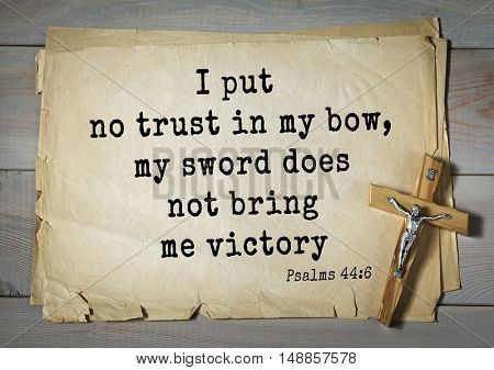 TOP-1000.  Bible verses from Psalms. I put no trust in my bow, my sword does not bring me victory