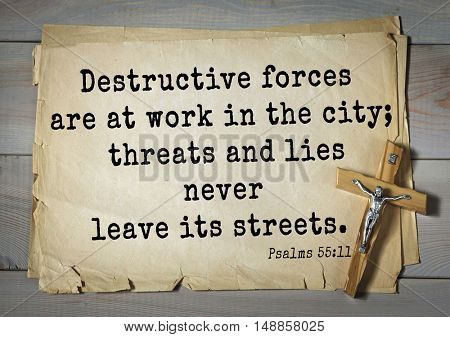 TOP-1000.  Bible verses from Psalms.Destructive forces are at work in the city; threats and lies never leave its streets.