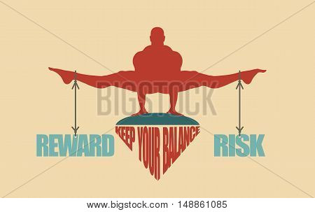 Balance between reward and risk. Silhouette of a man with the words tied
