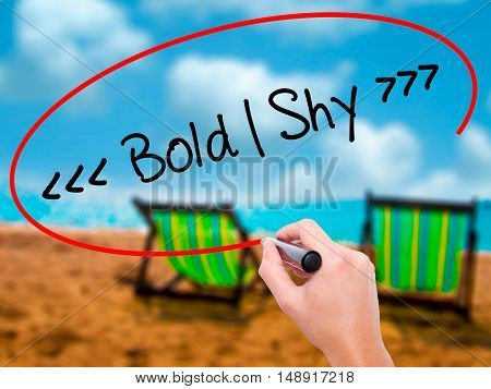 Man Hand Writing Bold - Shy  With Black Marker On Visual Screen