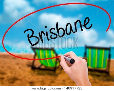 Man Hand Writing Brisbane  With Black Marker On Visual Screen