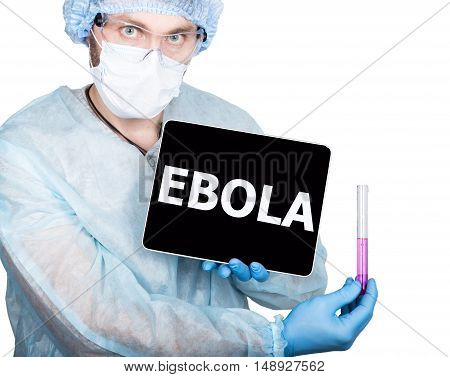 professional medical doctor showing tablet pc and ebola sign a display, isolated on white.