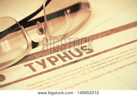 Typhus - Medicine Concept with Blurred Text and Glasses on Red Background. Selective Focus. Typhus - Medical Concept on Red Background with Blurred Text and Composition of Spectacles. 3D Rendering.