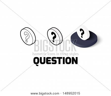 Question icon, vector symbol in flat, outline and isometric style