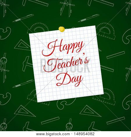 Vector Happy Teacher's Day over cell sheet and education seamless pattern. Background for education projects holidays and designs. Seamless pattern in swatches panel