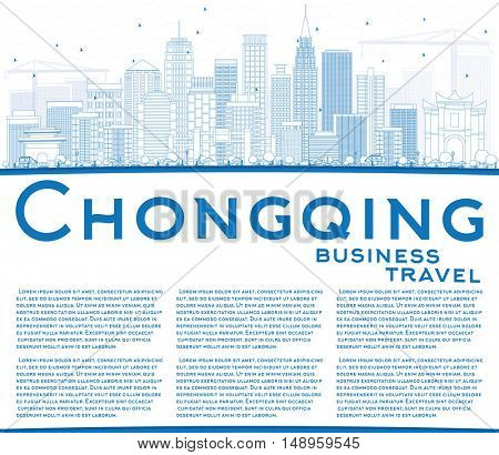 Outline Chongqing Skyline with Blue Buildings and Copy Space. Vector Illustration. Business Travel and Tourism Concept with Modern Buildings. Image for Presentation Banner Placard and Web.