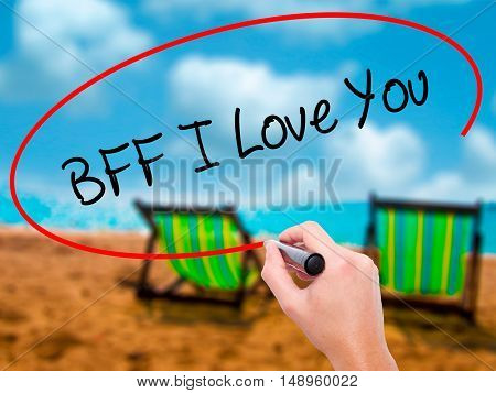 Man Hand Writing Bff I Love You With Black Marker On Visual Screen