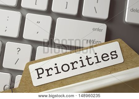Priorities written on  File Card on Background of White Modern Keypad. Archive Concept. Closeup View. Selective Focus. Toned Image. 3D Rendering.