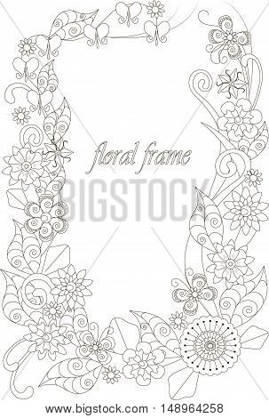 Floral hand drawn frame for coloring book, anti-stress vector illustration