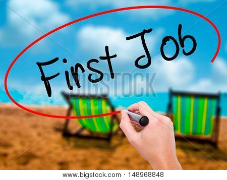Man Hand Writing First Job With Black Marker On Visual Screen
