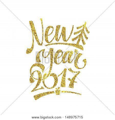 Gold Happy New Year Card. Golden Shiny Glitter. Calligraphy Greeting Poster Template. Isolated White Background.