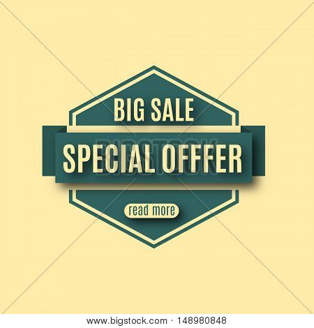 Label sale special offer banner. The poster in the form emblem with ribbon vector illustration.