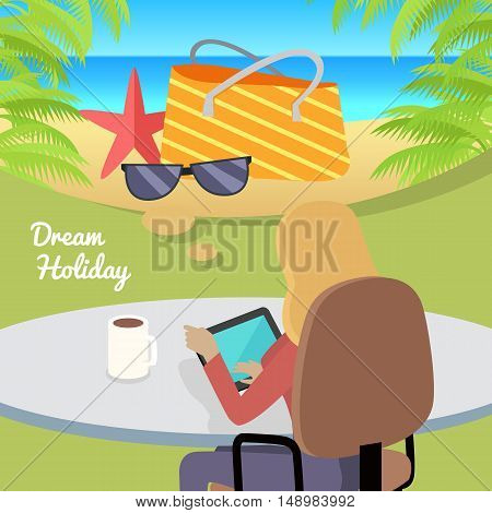 Dream Holiday. Woman sitting on chair with gadget and dreaming about rest. Back view. Women at work. Endless work seven days a week. Working moments. Part of series of work at the office. Vector