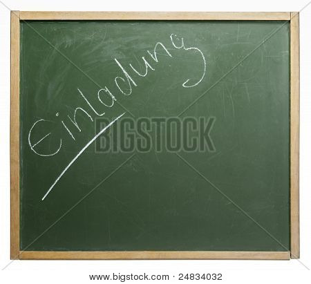 Blackboard With Einladung