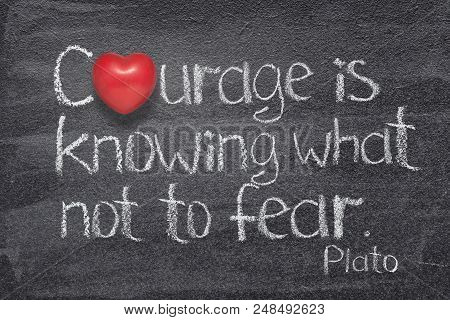 Courage Is Knowing What Not