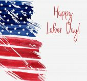 Usa Labor Day Holiday Background.  Grunge Abstract Flag With Text happy Labor Day. Template For Ho poster